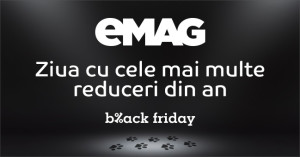 Black Friday 2016 la eMAG : ultimile noutati